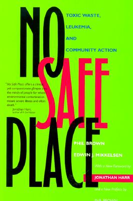No Safe Place By Brown, Phil/ Mikkelsen, Edwin J.